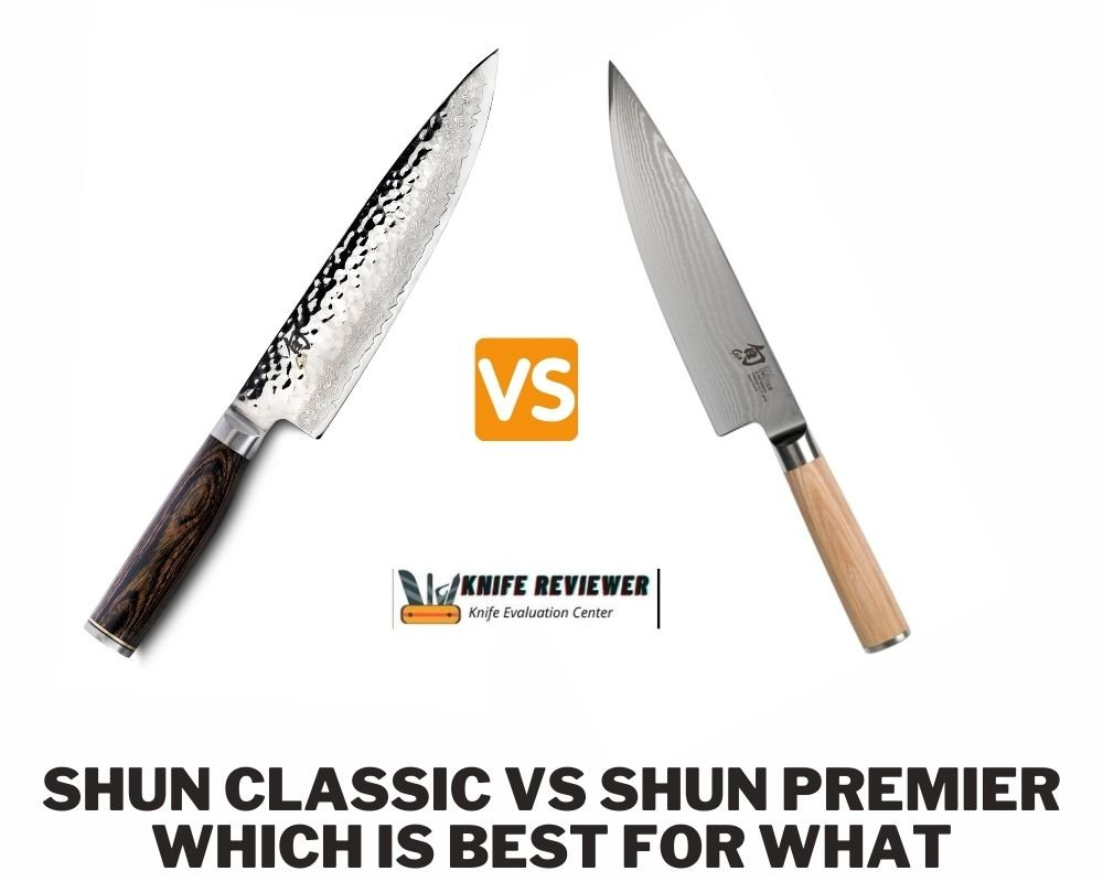 Shun Classic vs Shun Premier: Which is Best for What