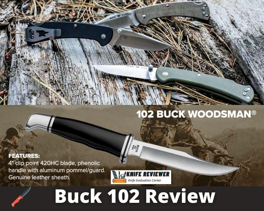 Buck 102 Review Original Leather Sheath