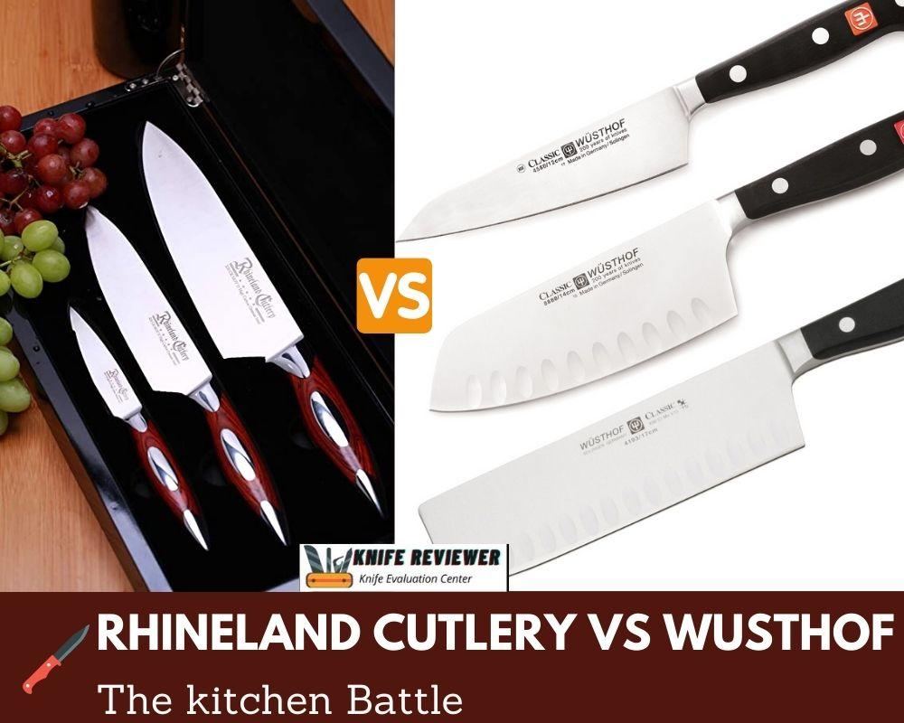 Rhineland Cutlery vs Wusthof