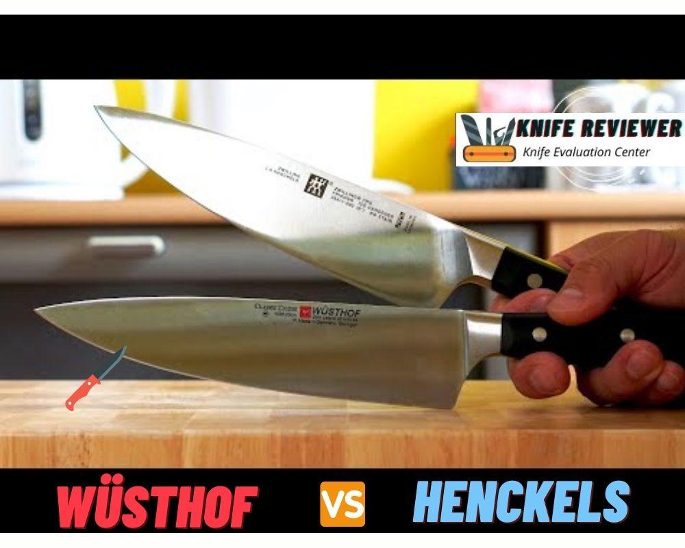 Wüsthof vs Henckels