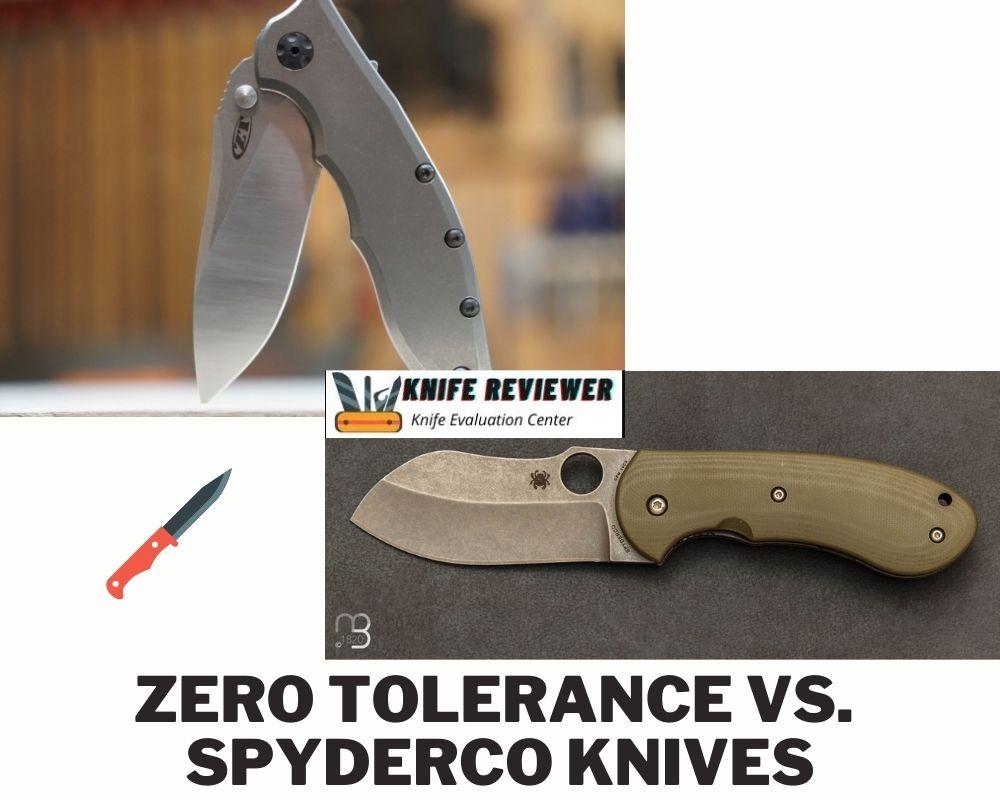 Zero Tolerance Vs. Spyderco Knives